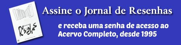Assine o Jornal de Resenhas